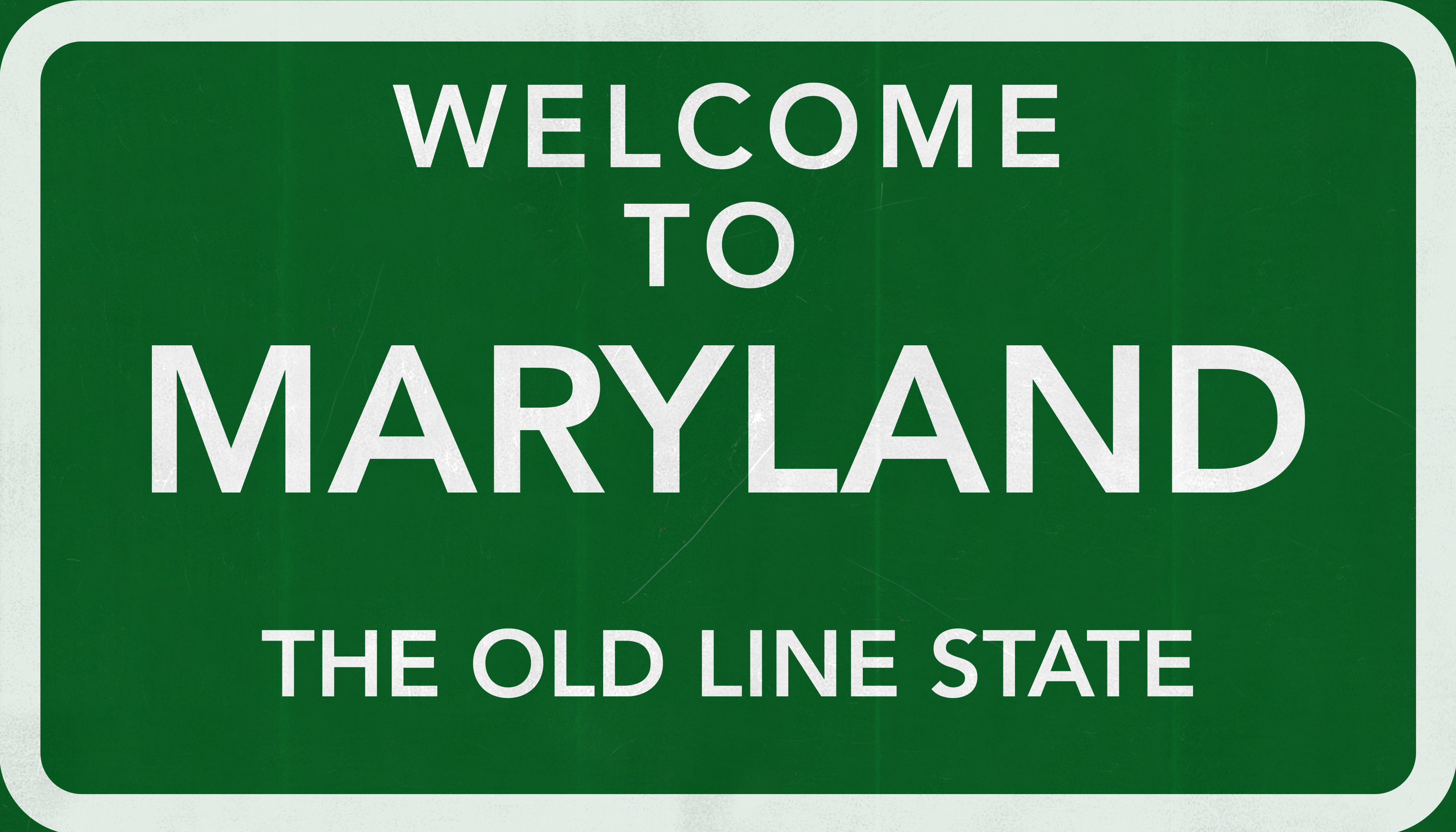 Maryland - Welcome To Maryland Sign